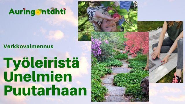 Työleiristä unelmien puutarhaan 2.1 -verkkovalmennus